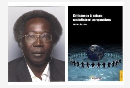 «Critique De La Raison Socialiste Et Perspectives» Par Lucien DOUMRO, essayiste tchadien