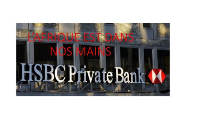 HSBC : une vraie éngime pour nos pays africains