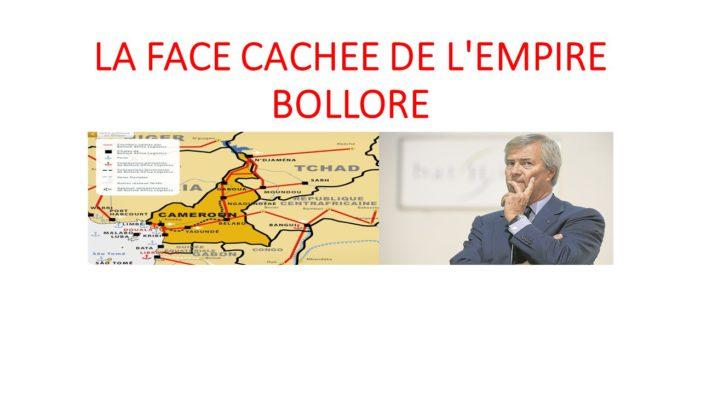 LA FACE CACHEE DE L'EMPIRE BOLLORE (1) : Enquête sur la face cachée de l'empire Bolloré