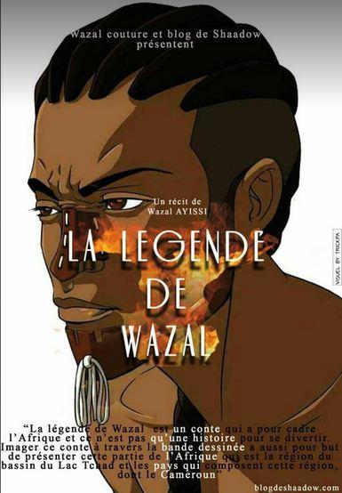 La légende de Wazal par Wazal Ayissi (3/4)