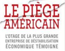 Les USA : un État voyou, au service de son économie